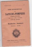 Bulletin Annuel Des Sapeurs Pompiers D Indre Et Loire 1936 77 Pages Avec Pub Sur Pompiers Et Effectif Compte Rendu...etc - Vieux Papiers