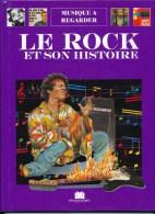 LE ROCK ET SON HISTOIRE - Musik & Instrumente