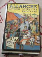 ALLANCHES (Cantal), 23ème Foire Antiquités Brocante 6/7/8 Août 1999 - Allanche