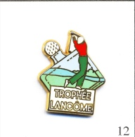 Pin´s Sport - Golf / Trophée Lancôme - Version Lettres Blanches. Est. Arthus Bertrand Paris. Zamac. T335-12 - Golf