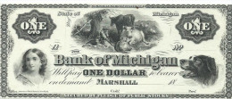 1 $   BANK OF MICHIGAN    18 - -    UNISSUED  REMAINDER   UNC/FdS