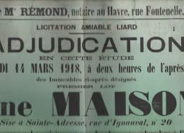 76  - SAINTE -  ADRESSE  - affiche d'une adjudication  le 14 mars 1918 maison rue d'ignauval �tude maitre r�mond