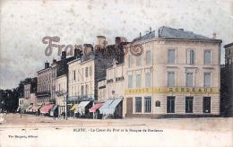 (33) Blaye - Le Cours Du Port Et La Banque De Bordeaux - 2 SCANS - Blaye