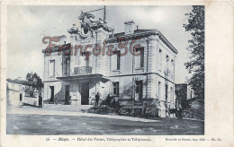 (33) Blaye - Hôtel Des Postes, Télégraphes Et Téléphones - 2 SCANS - Blaye