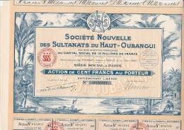 SOCIETE NOUVELLE DES SULTANATS DU HAUT -OUBANGUI -ACTION DE 100 FRANCS - 1927 - Afrique