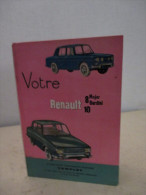 GUIDE TECHNIQUE 1970 VOTRE RENAULT 8 &10  FORMAT 21 X15    127 PAGES   TRES BON ETAT - Livres, BD, Revues