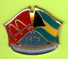 Pin's Mac Do McDonald's Drapeau Bahamas ( 1er Restaurant 1975) - 8X16 - McDonald's