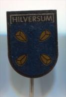 HILVERSUM - Holland Netherlands, Blason, Coat Of Arms, Vintage Pin Badge - Cities