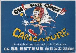 ? - 15° Festival International De La Caricature - SAINT ESTEVE (66) Jospin - Chirac - Oh!.. Quel Cirque !!  (75884) - Autres Illustrateurs