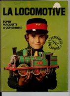 277 I ) MAQUETTE A CONSTRUIRE - LA LOCOMOTIVE - Carton / Lasercut
