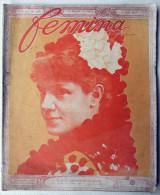 FEMINA N°105- Juin 1905 S.A.R L INFANTE EULALIE.mercedes -palace LA FAMILLE ROYALE D ESPAGNE/ - Altri
