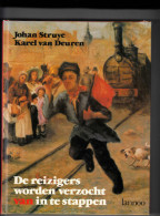 """Treinen """" De Reizigers Worden Verzocht Van In Te Stappen """" Geschiedenis Van150 Jaar Treinen En Stations In België - Histoire"""