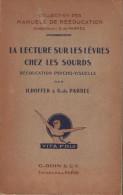 Hoffer Et De Parrel. La Lecture Sur Les Lèvres Chez Les Sourds . - Santé