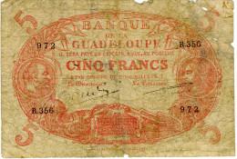 BANQUE DE LA GUADELOUPE - 5 Francs Cabasson 1874 - ...-1889 Francos Ancianos Circulantes Durante XIXesimo