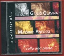 MASSIMO ANFOSSI GIULIO GLAVINA - A Portrait Of... - Cello And Piano - NUOVO ORIGINALE E SIGILLATO - Classica