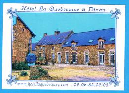 CPM DINAN Hotel La Quebecoise - Route De Ploubalay 22 Côte D'Armor - Dinan
