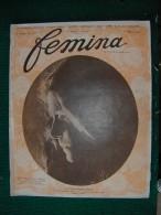 Revue FEMINA N°100 Du 15 03 1905 MODE CHARCOT RUSSIE LEMAIRE  BOURGET LELONG TERAMOND CAZENAVE MARCHETTI HENRIOT (liste) - Livres, BD, Revues