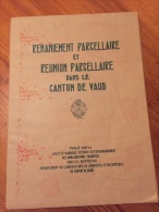 Remaniement Parcellaire Canton De Vaud / Bex, Aigle, Blonay, Naz, Gland Etc ... - Planches & Plans Techniques