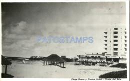 3536 URUGUAY PUNTA DEL ESTE MALDONADO BEACH PLAYA BRAVA Y CASNIO HOTEL POSTAL POSTCARD - Uruguay