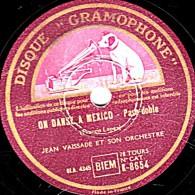 78 Trs - état B - DISQUE GRAMOPHONE K-8654 -  JEAN VAISSADE - ON DANSE A MEXICO - A HONOLULU - 78 Rpm - Gramophone Records