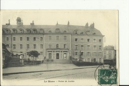 FR1860    ---   LE MANS  ( Sarthe )   --  PALAIS DE JUSTICE  --  1907 - Le Mans