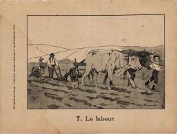 """LE LABOUR ATTELAGE DE BOEUFS  ,  ILLUSTREE PAR RAFFIN """"LIVRET LES CHAMPS"""" REF 42316 - Litografia"""