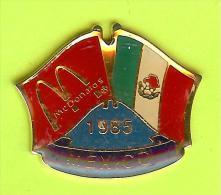 Pin's Mac Do McDonald's Drapeau Mexique / Mexico ( 1er Restaurant 1985) - 9X25 - McDonald's