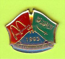Pin's Mac Do McDonald's Drapeau Arabie Saoudite / Saudi Arabia (1er Restaurant 1993) - 10X12 - McDonald's