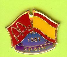 Pin's Mac Do McDonald's Drapeau Espagne / Spain (1er Restaurant 1981) - 10X16 - McDonald's