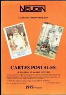 NEUDIN 1979 - Argus International Des Cartes Postales Anciennes - Annuaire Mondial - Livres
