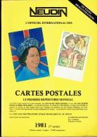 NEUDIN 1980 - Argus International Des Cartes Postales Anciennes - Répertoire Mondial - Livres