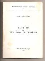 Vila Nova De Cerveira - Roteiro - José Leal Diogo. Viana Do Castelo. - Andere