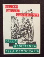 ERINNOFILO - CINDARELLA - XX COSTITUZIONE DALLA RESISTENZA ALLA DEMOCRAZIA - Erinnofilia