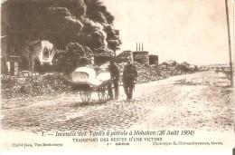 CATASTROPHE - ANVERS: Incendie Des Réservoirs à Pétrole. 26/08/1904 : 1ère Série, 1 - Transport Des Restes D'une Victime - Antwerpen