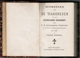 Sermonen Over De Waarheden Van Den Katholieken Godsdienst - 2e Boekdeel VENDRICKX Archangelus - Boeken, Tijdschriften, Stripverhalen