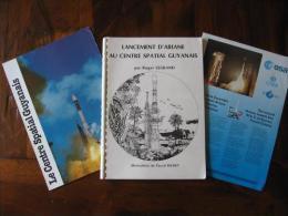 Lancement D'Ariane, Centre Spacial Guyane, Espace