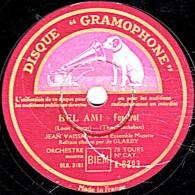 78 Trs - état B - DISQUE GRAMOPHONE K-8393 - Jean VAISSADE -  BEL AMI - UNE FEMME, UN ACCORDEON, UN CABOULOT - 78 Rpm - Gramophone Records