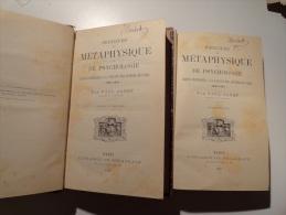 PRINCIPES DE METAPHYSIQUES & PSYCHOLOGIE PAR PAUL JANET 1897 ( TOME 1 & 2) - Libros, Revistas, Cómics
