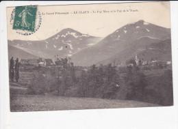 LE CLAUX (15-Cantal), Le Puy Mary Et Le Puits De La Tourte, Ed. Balar  Rigat ?? Vers 1910 - Other Municipalities
