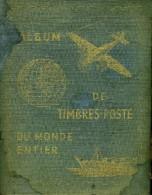 Très Grosse Cote - Vieil Album Du Monde - 240 Pages - Des Origines Jusqu'à Vers 1955 - France Bien Représentée - Sammlungen (im Alben)