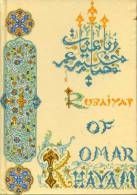RUBAIYYAT - Hakim Omar Khayyam - Iran - 1965 - Poésie