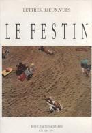Le Festin - Revue D'art En Aquitaine - Ete 1991, N° 7. - Aquitaine