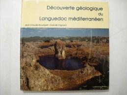 DECOUVERTE GEOLOGIQUE DU LANGUEDOC MEDITERRANEEN -  Edité En 1980 Détails Sur Les Scans - Languedoc-Roussillon