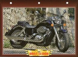 1997 HONDA VT 750 SHADOW   /   FICHE TECHNIQUE MOTO FORMAT A4  DÉTAILS CARACTÉRISTIQUES TBE - Motor Bikes
