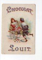 289I ) PUB - CHOCOLAT  LOUIT - Cioccolato