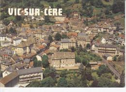 VIC-SUR-CERE (15-Cantal), Vue Générale, Ed. Debaisieux - France