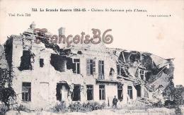 (62) La Grande Guerre 1914-1918 WW1 - Château Saint St Sauveur Prés D'Arras - 2 SCANS - Arras
