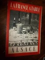 1952  LA FRANCE A TABLE  En ALSACE (Hansi, Riquewihr, Ribeauville, Bergheim , Metzeral,....etc - Boeken, Tijdschriften, Stripverhalen