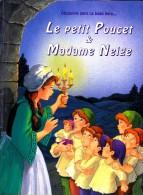 Le Petit Poucet - & - Madame Neige - Éditions HEMMA - ( 2000 ) - Bücher, Zeitschriften, Comics
