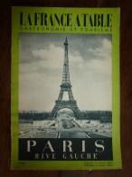 1953  LA FRANCE A TABLE   à PARIS Rive Gauche  ( Les Petits Métiers Des Rues De Paris)....etc - Boeken, Tijdschriften, Stripverhalen